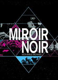 Cover Arcade Fire - Miroir noir [DVD]